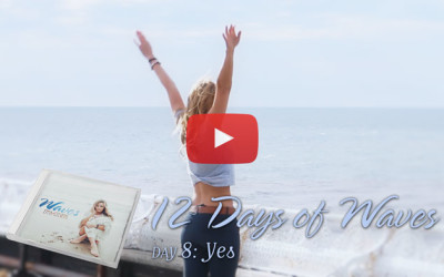 12 Days of Waves: Yes