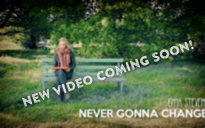 Never Gonna Change – coming soon!
