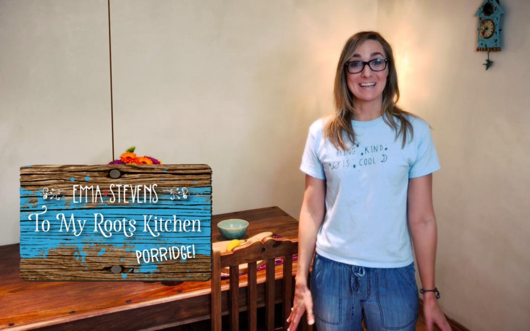 To my Roots Kitchen: PORRIDGE!